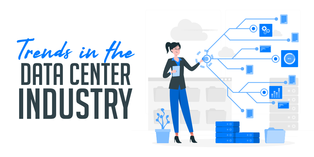Top-Trends-in-the-Data-Center-Industry-in-2020