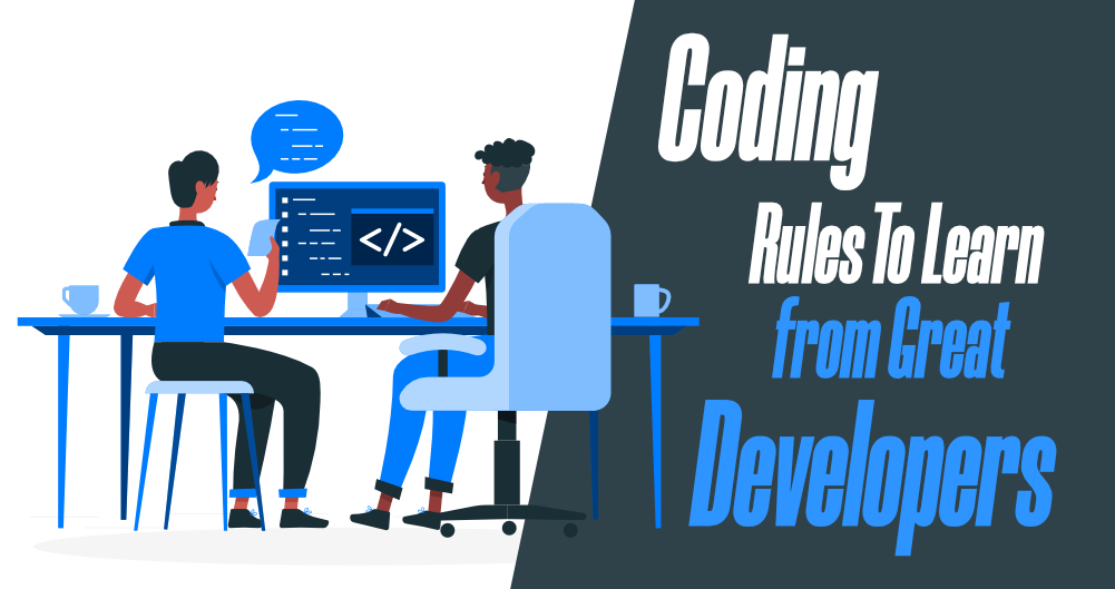 14-Important-Coding-Rules-to-Learn-from-Great-Developers