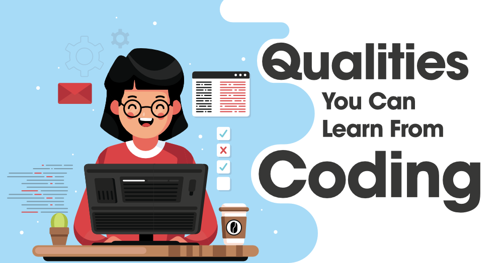 Top-5-Powerful-Qualities-You-Can-Learn-From-Coding