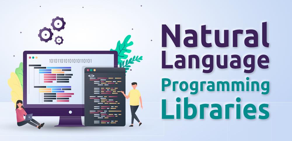 Las 10 mejores bibliotecas de programación en lenguaje natural