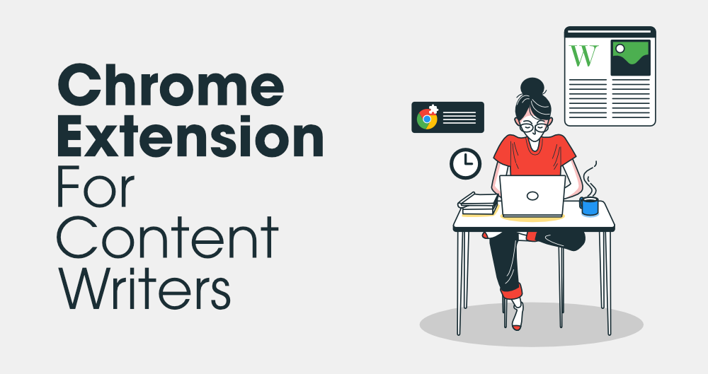 6-Most-Useful-Chrome-Extension-for-Content-Writers