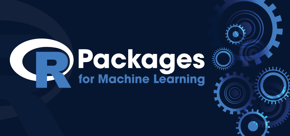 7-Best-R-Packages-for-Machine-Learning-1