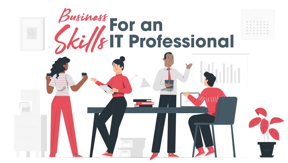 8-Important-Business-Skills-For-an-IT-Professional