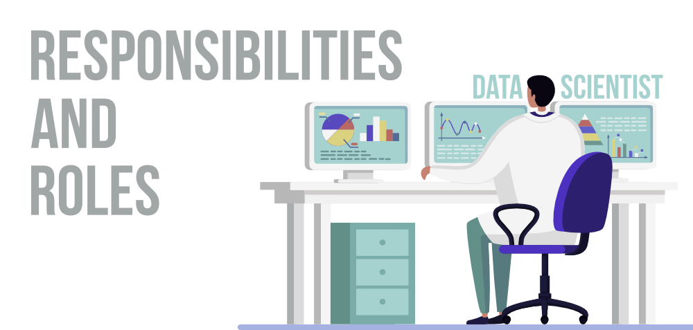 What-are-the-Roles-and-Responsibilities-of-a-Data-Scientist