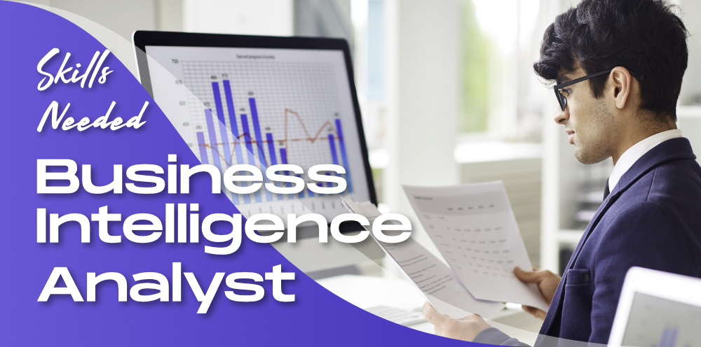 7-Skills-Needed-to-Become-a-Business-Intelligence-Analyst