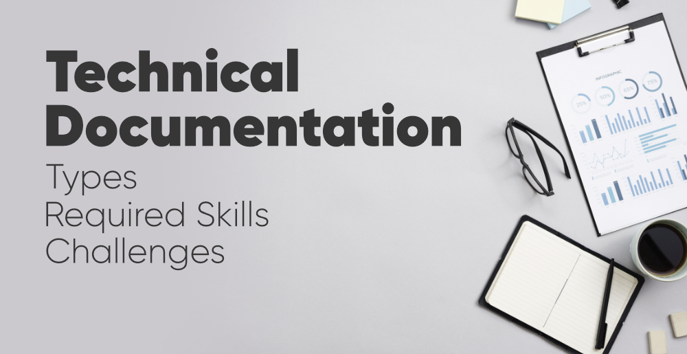 Technical-Documentation-Types-Required-Skills-Challenges