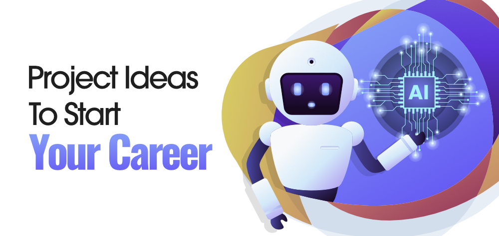 10-Best-Artificial-Intelligence-Project-Ideas-To-Kick-Start-Your-Career