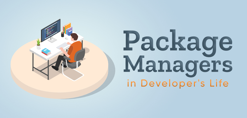 Need-of-Package-Managers-in-Developers-Life