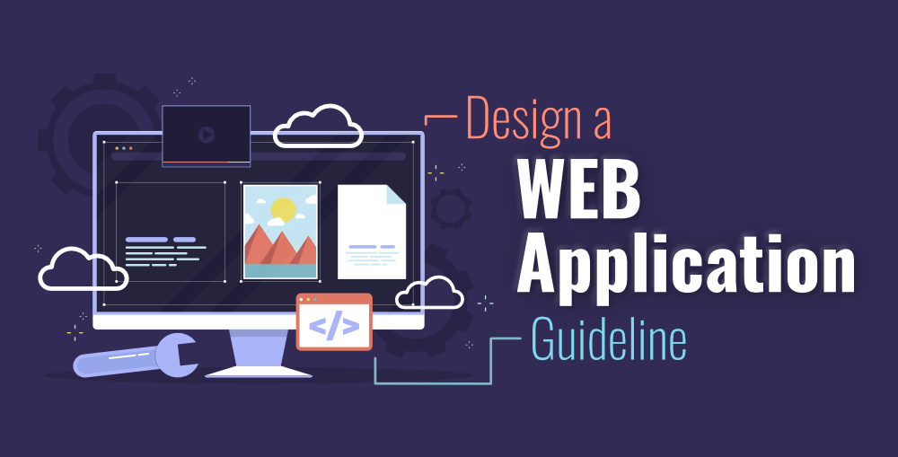 How-to-Design-a-Web-Application-A-Guideline-on-Software-Architecture