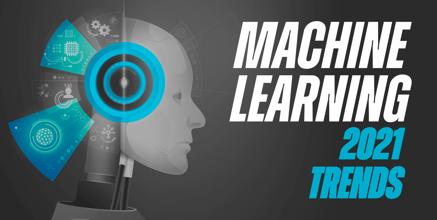 Top-5-Machine-Learning-Trends-For-2021