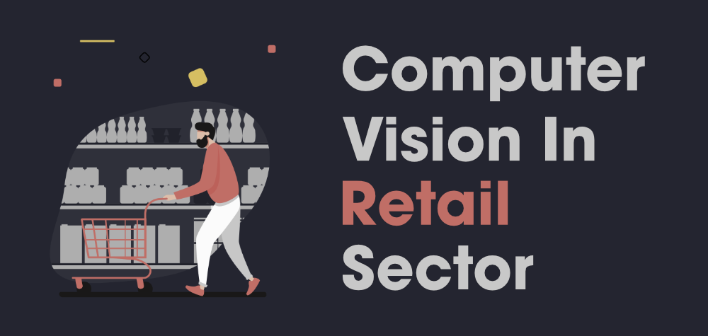 Top-Applications-of-Computer-Vision-in-the-Retail-Sector