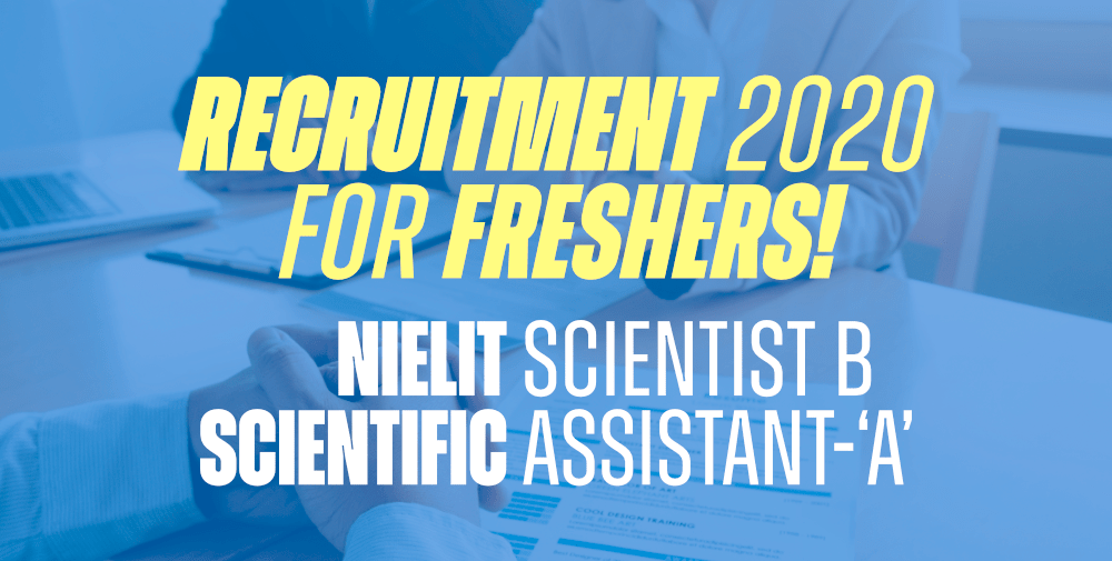 NIELIT-Scientist-B-and-Scientific-Assistant-'A'-Recruitment-2020-–-For-Freshers