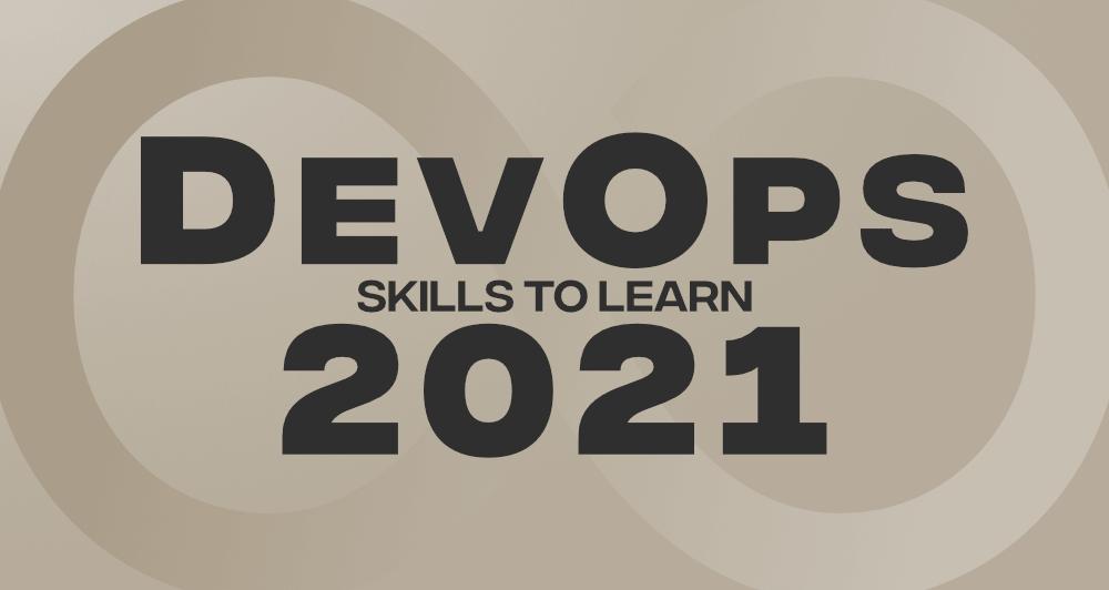 Top-10-DevOps-Skills-To-Learn-in-2021