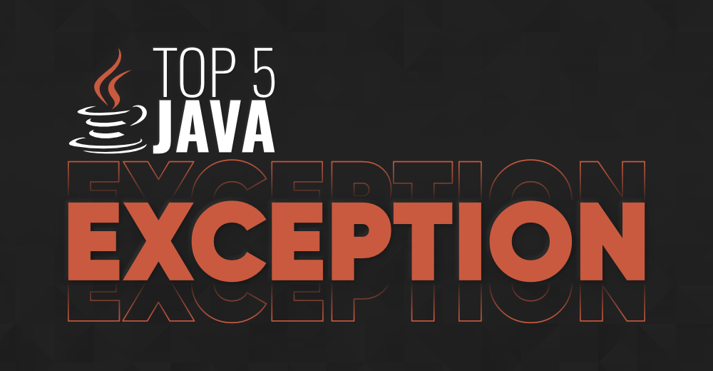 Top-5-Exceptions-in-Java