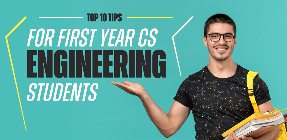 10-Tips-For-First-Year-Computer-Science-Engineering-Students
