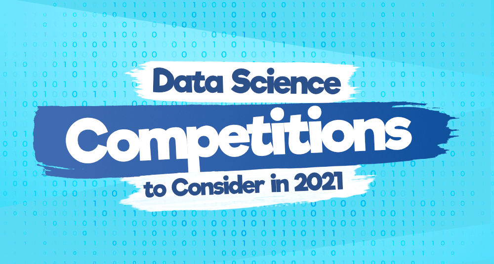 Top-8-Data-Science-Competitions-To-Consider-in-2021