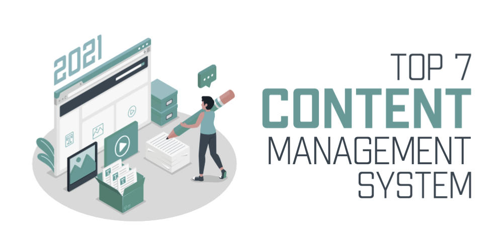 7-Top-Content-Management-Systems-for-2021