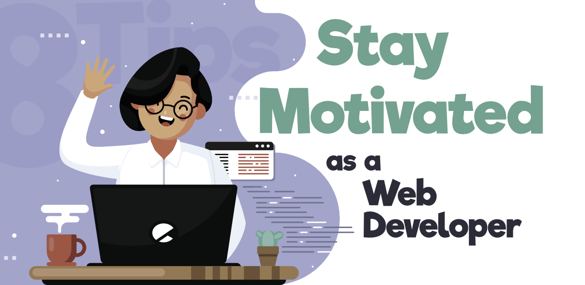 8-Tips-to-Stay-Motivated-As-a-Web-Developer