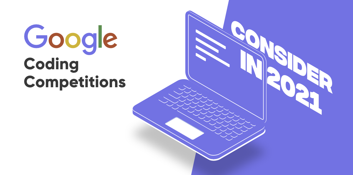 Google's-Coding-Competitions-You-Can-Consider-in-2021