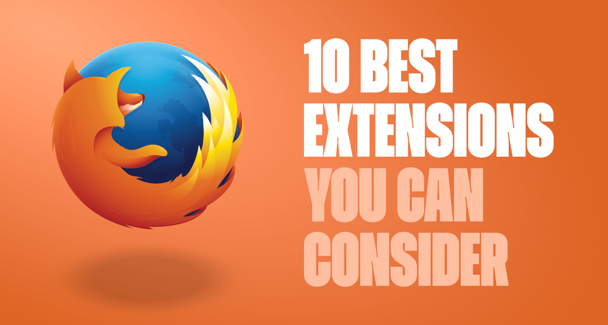 10-Best-Mozilla-Firefox-Extensions-That-You-Can-Consider