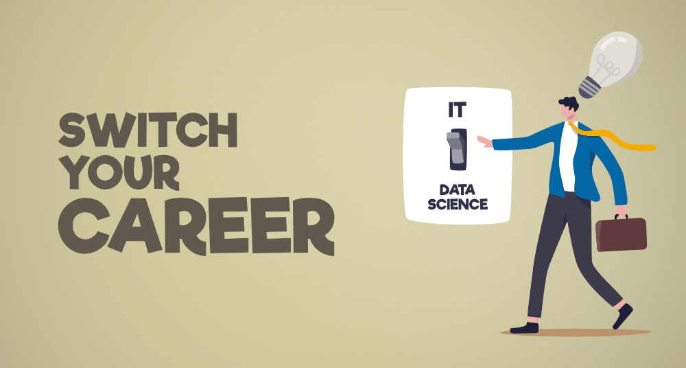 How-to-Switch-your-Career-from-IT-to-Data-Science