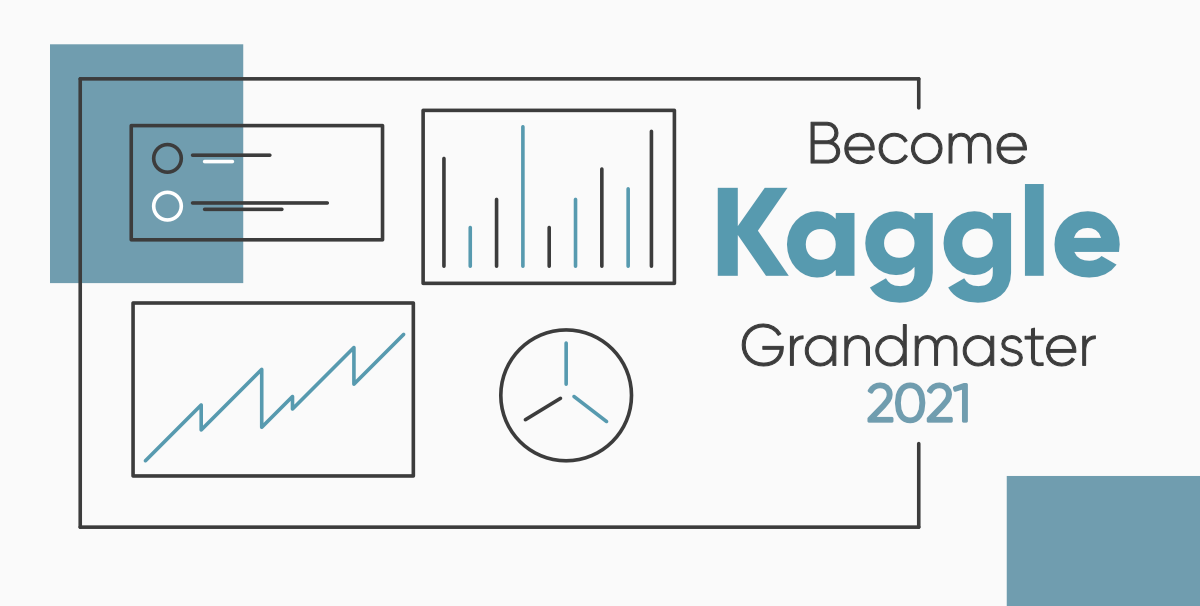 How-to-Become-a-Kaggle-Grandmaster-in-2021