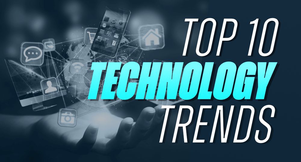 Top-10-Emerging-Technology-Trends-to-Watch-in-2021