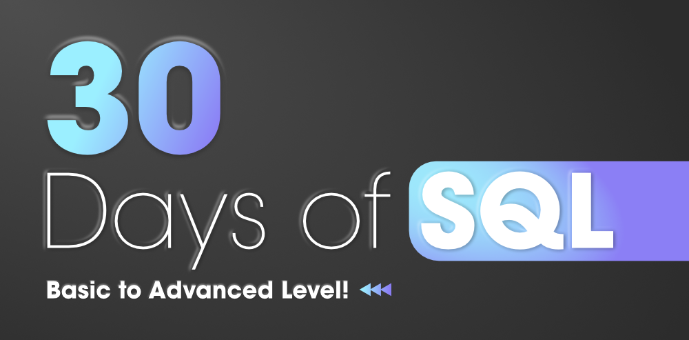30-Days-of-SQL-From-Basic-to-Advanced-Level