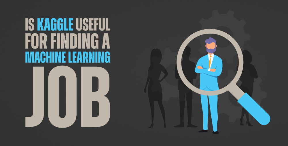 Is-Kaggle-Useful-in-Finding-a-Machine-Learning-Job