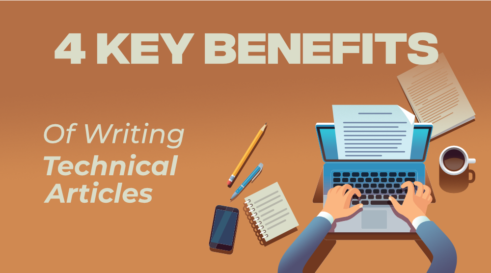 4-Key-Benefits-of-Writing-Technical-Articles
