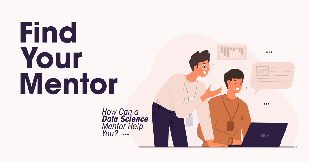 How-to-Find-Your-Data-Science-Mentor-in-2021