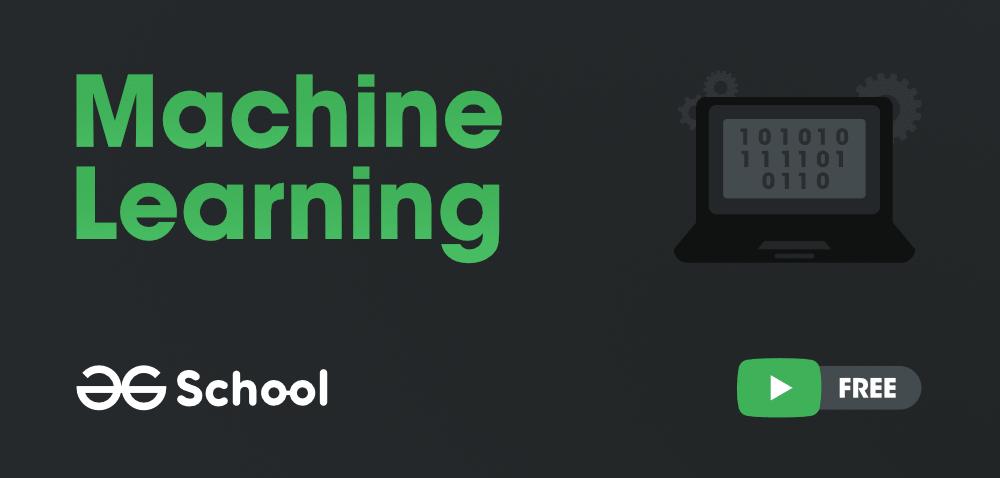 Machine-Learning-GeeksforGeeks-School