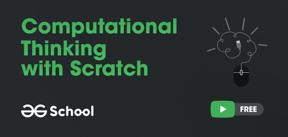 Computational-Thinking-with-Scratch-GeeksforGeeks-School