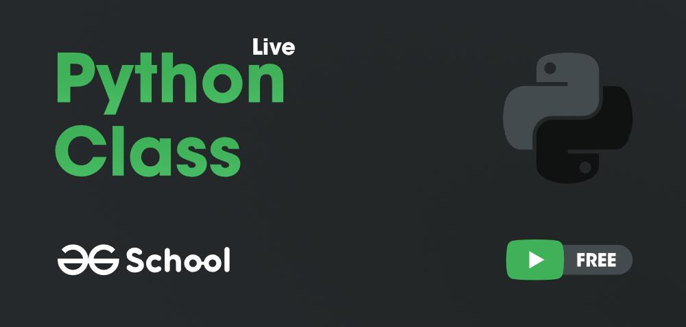 Python-Class-Live-GeeksforGeeks-School