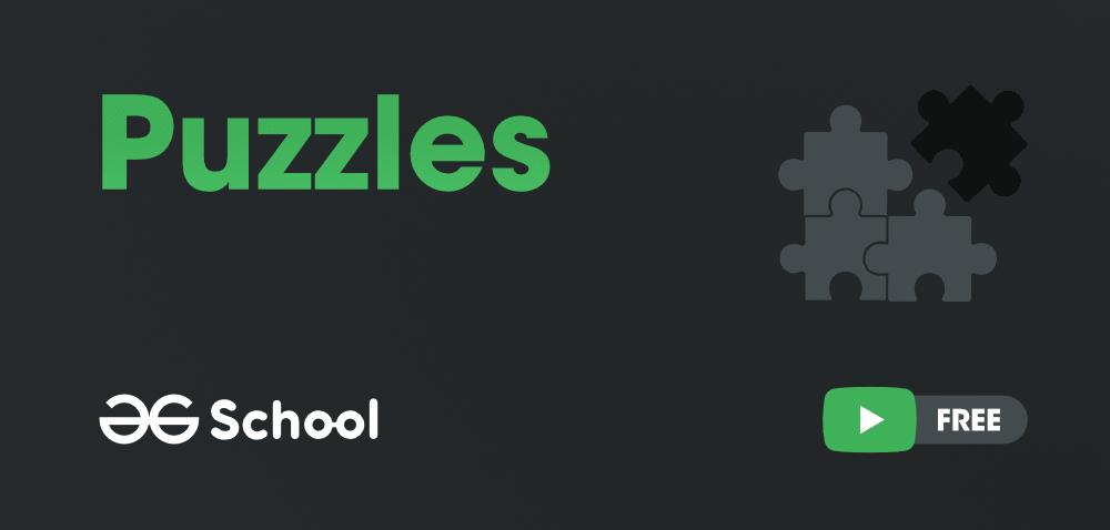 Puzzles-GeeksforGeeks-School