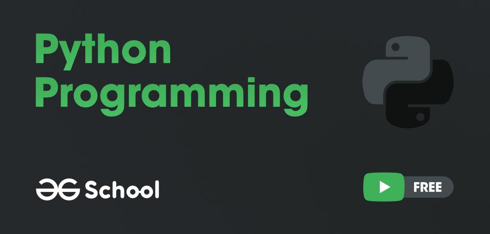 Python-Programming-GeeksforGeeks-School