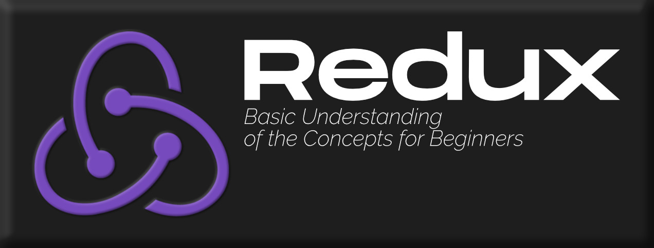 Redux-Basic-Understanding-of-the-Concepts-for-Beginners