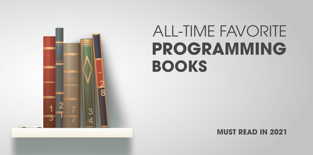 10-All-Time-Favorite-Programming-Books-–-Must-Read-in-2021