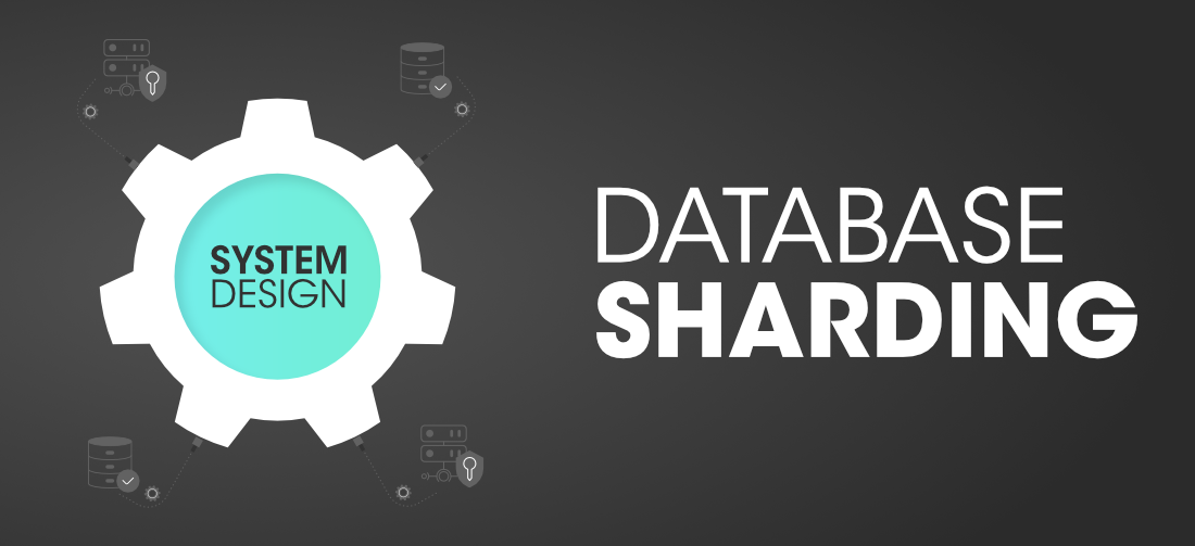 Database-Sharding-In-System-Design