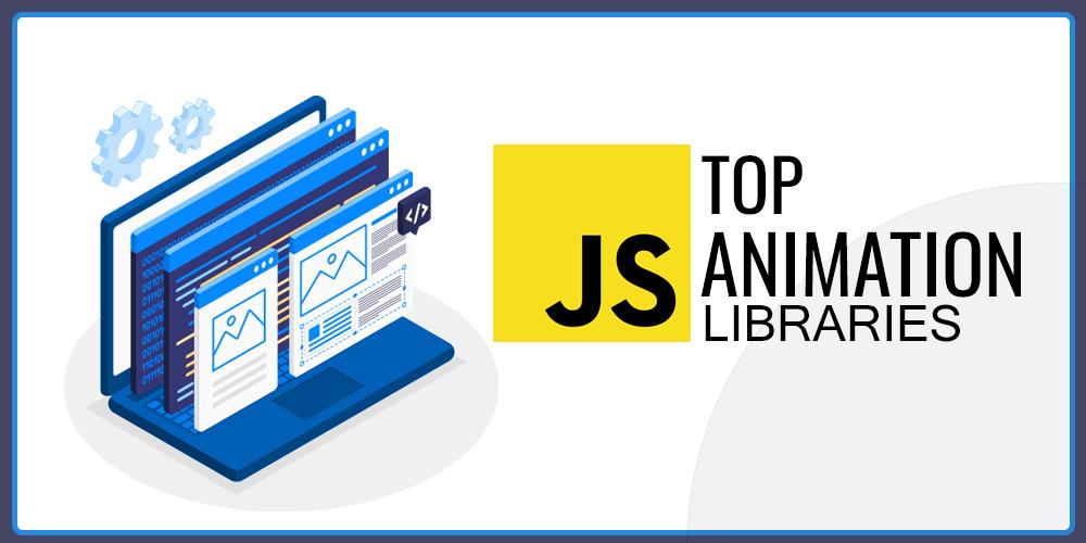 Top-JavaScript-Animation-Libraries