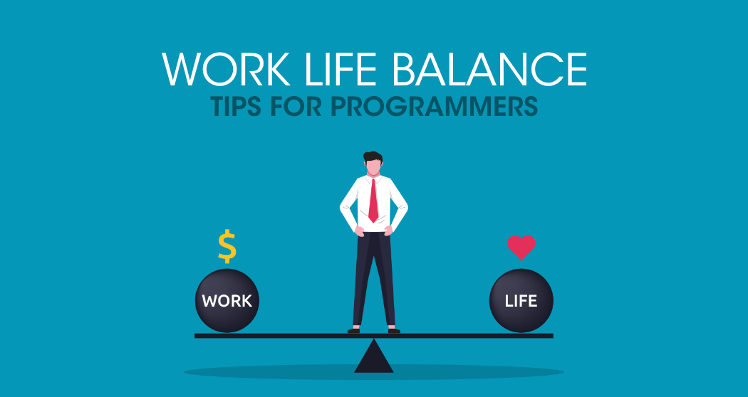 Work-Life-Balance-Tips-For-Programmers