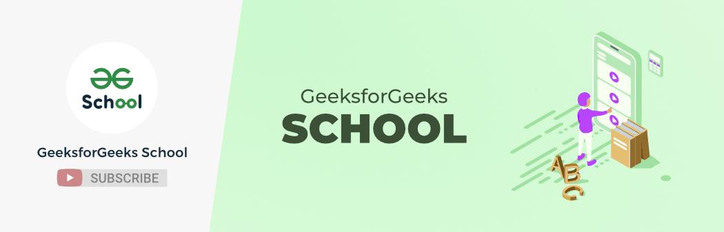 GeeksforGeeks-School