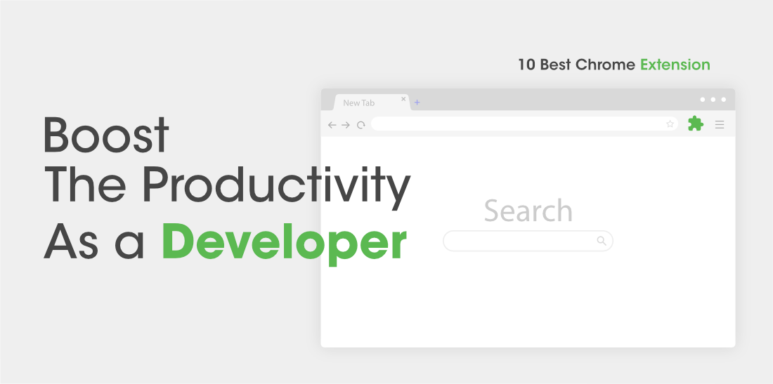 10-Best-Chrome-Extension-To-Boost-the-Productivity-For-Developers