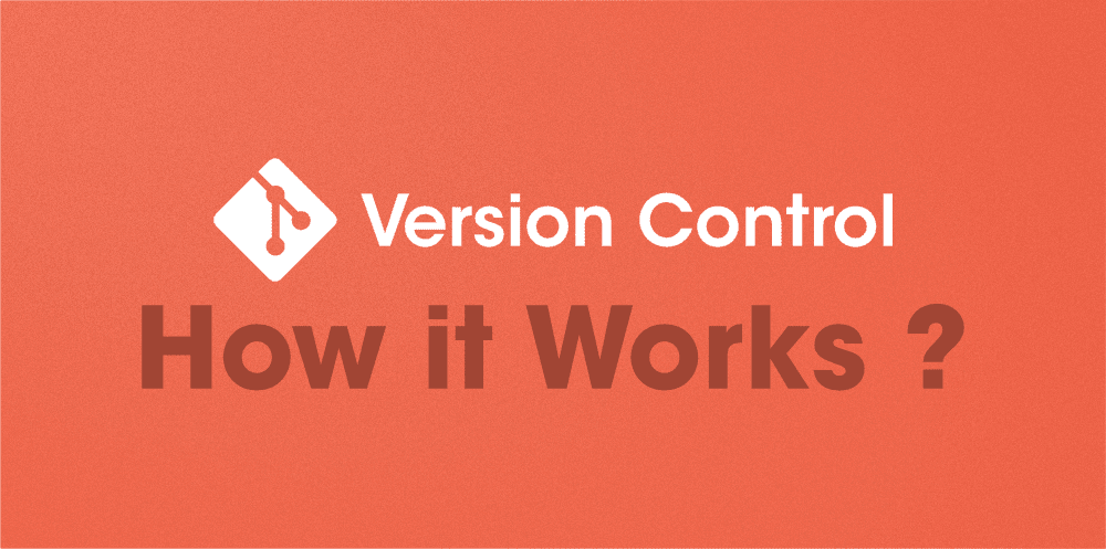 How-Git-Version-Control-Works