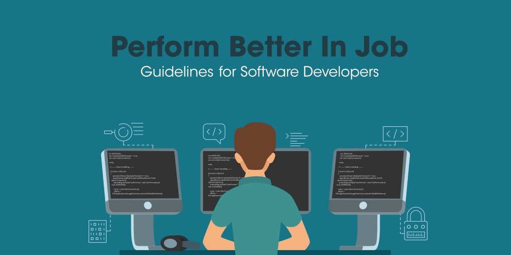 5-Guidelines-for-Software-Developers-to-Perform-Better-In-Their-Job
