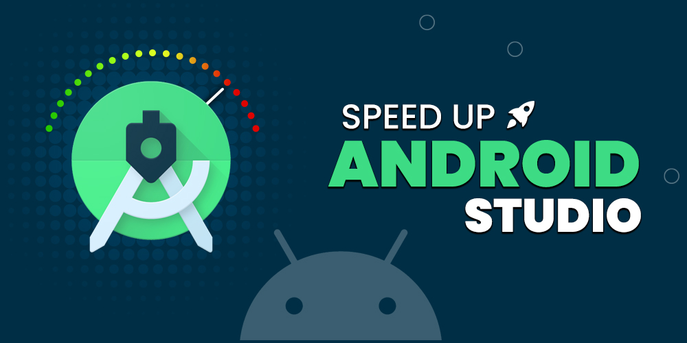 Speed-Up-Android-Studio
