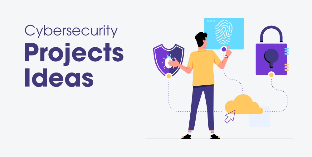 Top-6-Cybersecurity-Projects-Ideas-for-Beginners-Updated