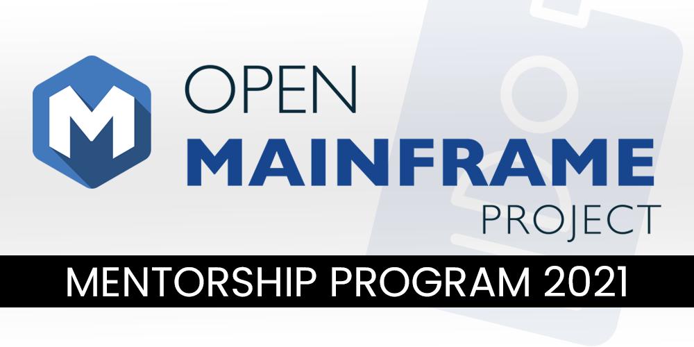 Open-Mainframe-Project-Mentorship-Program-2021