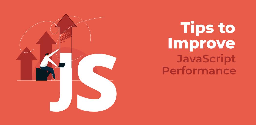7-Tips-to-Improve-JavaScript-Performance