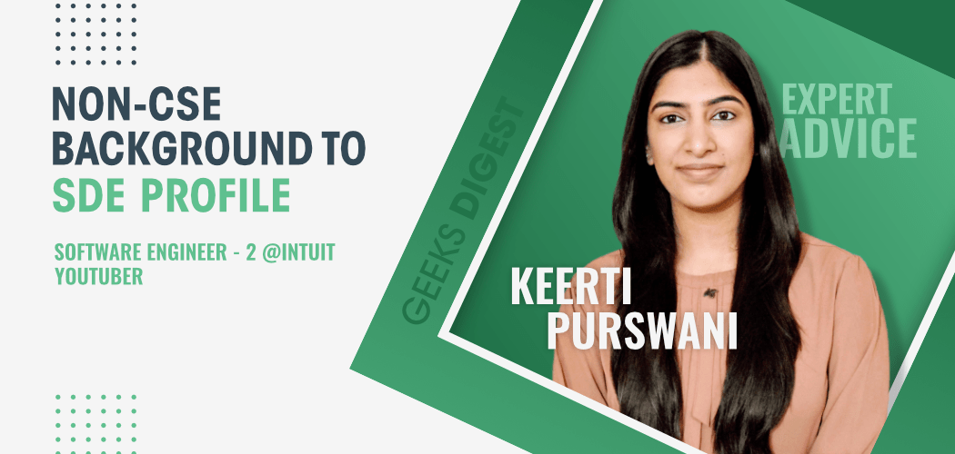 From-a-Non-CSE-Background-to-SDE-Profile-Journey-of-Keerti-Purswani